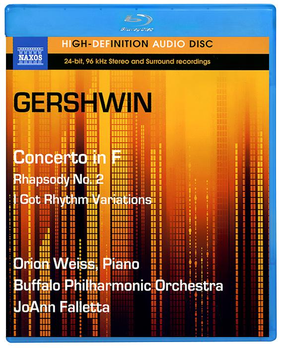 Gershwin. Concerto In F / Rhapsody No.2 (Blu-Ray Audio) 2012