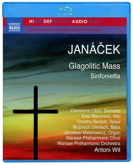 Janacek. Glagolitic Mass / Sinfonietta (Blu-Ray Audio) 2011