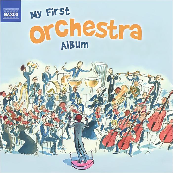 My First Orchestra Album 2013 Audio CD