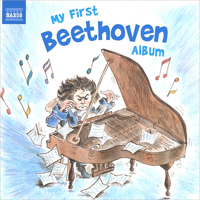 My First Beethoven Album 2014 Audio CD