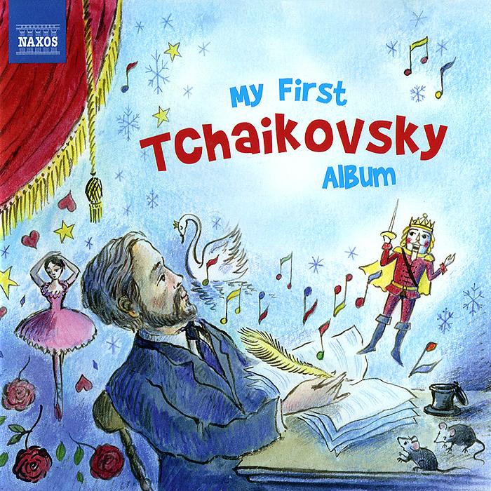 My First Tchaikovsky Album 2012 Audio CD