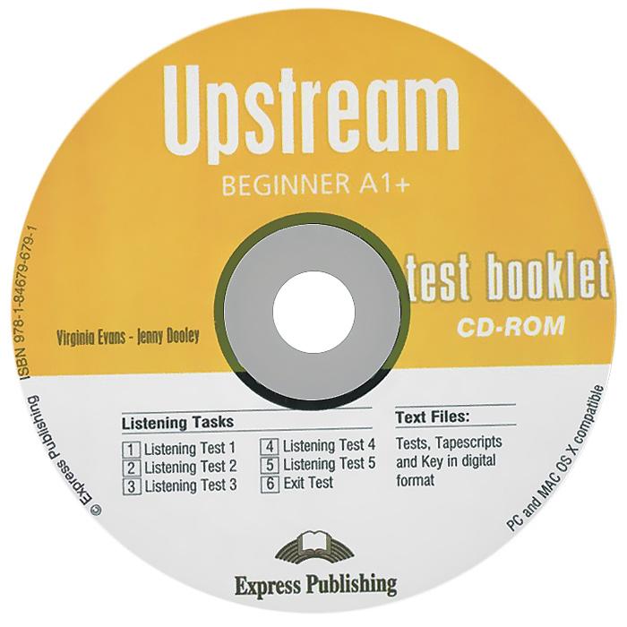 Upstream Beginner A1+. Test Booklet