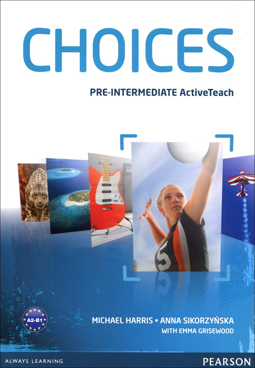Choices: Pre-Intermidiate: Active Teach