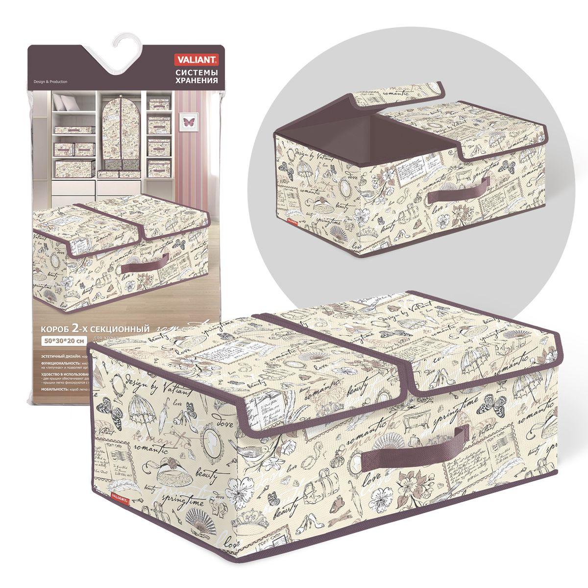 Короб стеллажный Valiant Romantic, двухсекционный, 50 х 30 х 20 смZ-0307Стеллажный короб Valiant Romantic изготовлен из высококачественного нетканого материала, который обеспечивает естественную вентиляцию, позволяя воздуху проникать внутрь, но не пропускает пыль. Вставки из плотного картона хорошо держат форму. Короб предназначен для хранения одежды, белья, мелких вещей. Жесткая съемная перегородка крепится на липучки и позволяет организовать внутри короба две секции. Две крышки обеспечивают доступ к содержимому каждой секции. Крышки фиксируются с помощью специальных магнитов. Изделие отличается мобильностью: легко раскладывается и складывается. Спереди расположена ручка. Система хранения Romantic создаст трогательную атмосферу романтического настроения в женском гардеробе. Оригинальный дизайн придется по вкусу ценительницам эстетичного хранения. Системы хранения в едином дизайне сделают вашу гардеробную изысканной и невероятно стильной.