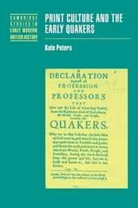 Kate Peters Print Culture and the Early Quakers (Cambridge Studies in Early Modern British History) john turner lloyd george s secretariat cambridge studies in the history and theory of politics