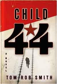 Tom Rob Smith. Child 44