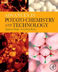 Jaspreet Singh Advances in Potato Chemistry and Technology gazal bagri vineet inder singh khinda and shiminder kallar recent advances in caries prevention and immunization