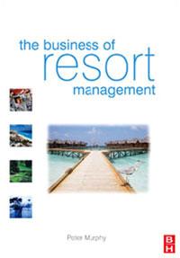 Murphy. Business of Resort Management