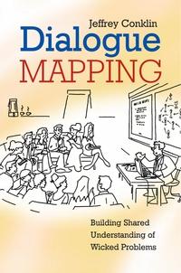 Jeffrey Conklin Dialogue Mapping linda ellinor dialogue