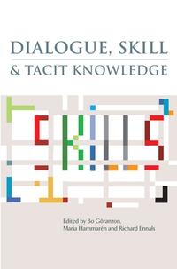 Dialogue, Skill and Tacit Knowledge linda ellinor dialogue