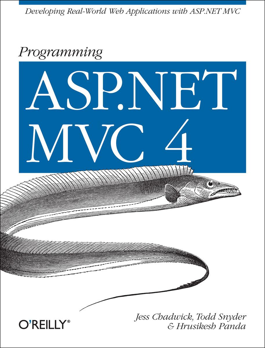 Chadwick. Programming ASP.NET MVC 4