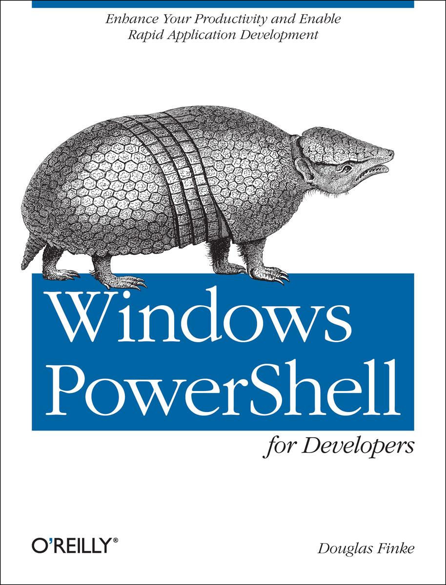 Finke. Windows PowerShell for Developers