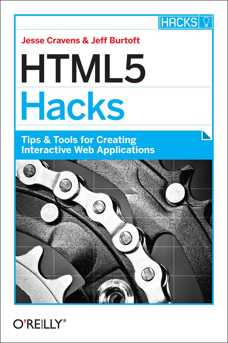 Cravens. HTML5 Hacks