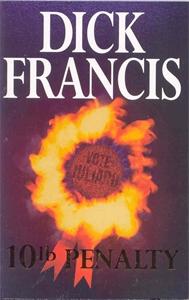 Dick Francis. 10lb Penalty