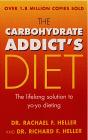 Heller, Rachael, Heller, Richard. Carbohydrate Addict's Diet Book