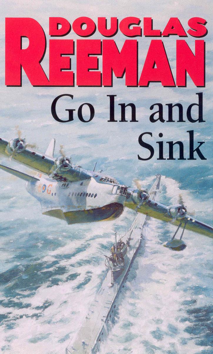 Reeman, Douglas Go In And Sink