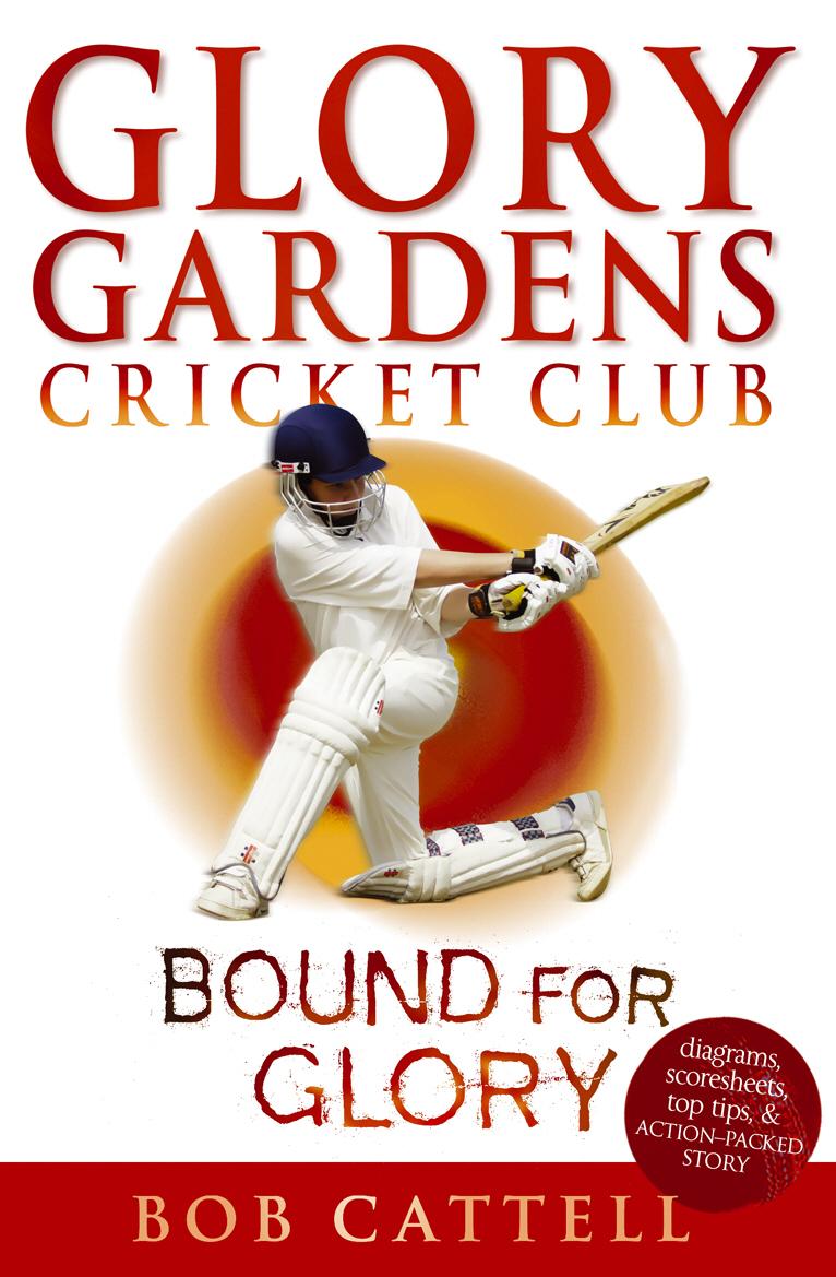 Cattell, Bob. Glory Gardens 2 - Bound For Glory
