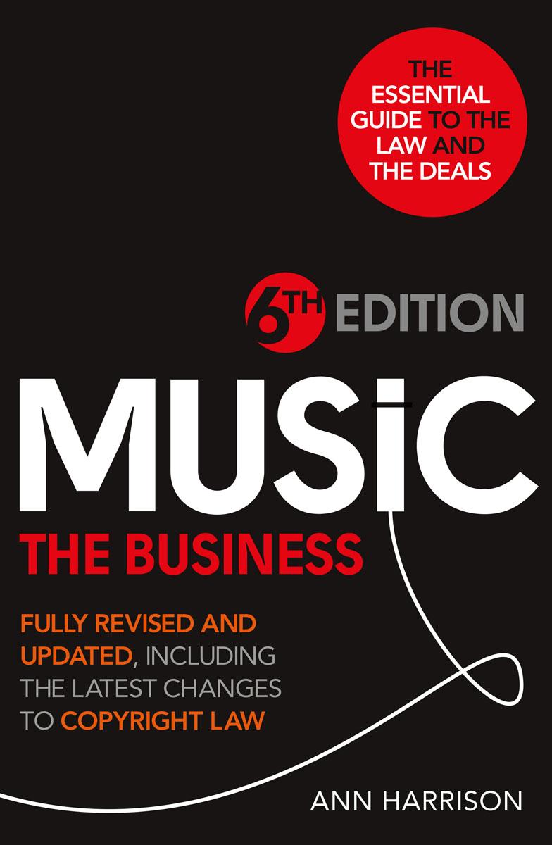 Harrison, Ann Music: The Business - 6th Edition charming faux ruby bat heart tassel hollowed lace bracelet for women