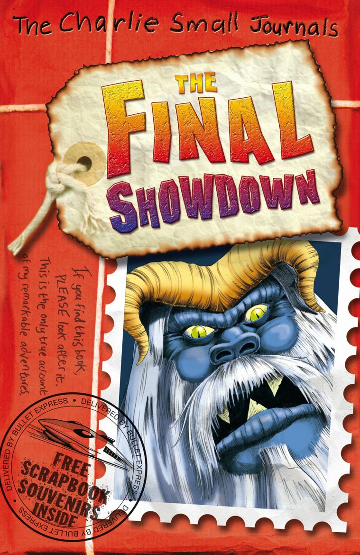 Small, Charlie. Charlie Small: The Final Showdown
