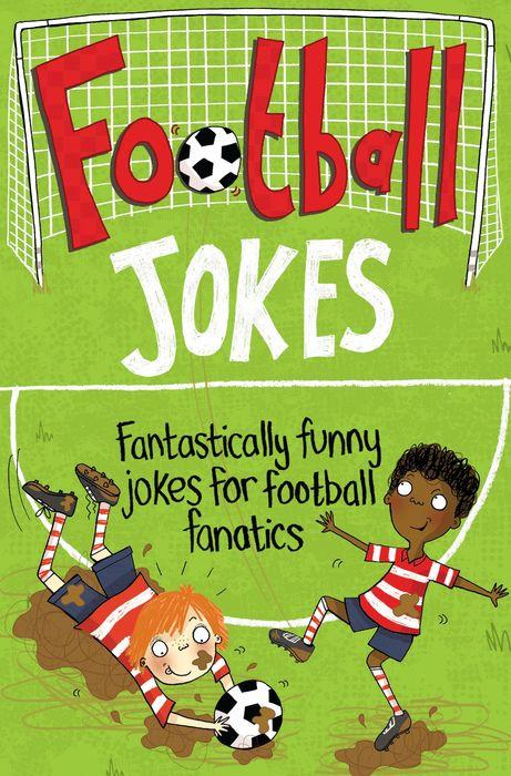 Macmillan Children's Books. Football Jokes