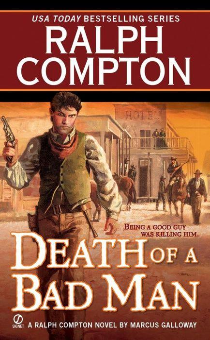 где купить  Ralph Compton Ralph Compton Death of a Bad Man  по лучшей цене
