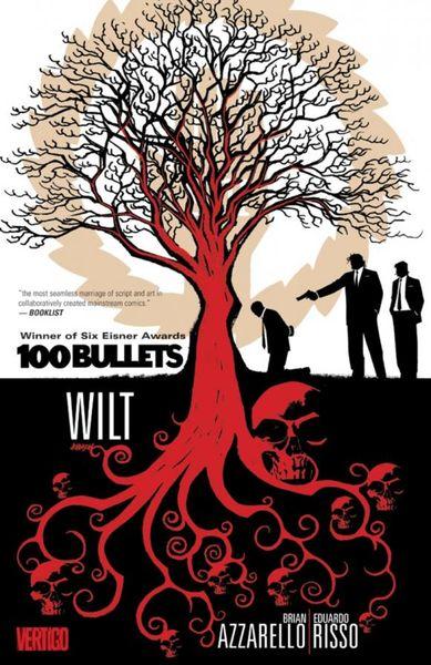 Книга 100 Bullets Vol. 13: Wilt. Brian Azzarello
