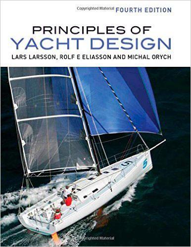 Lars Larsson, Rolf Eliasson, Michal Orych Principles of Yacht Design