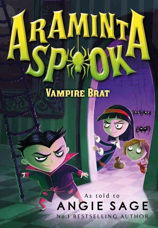 Angie Sage. Araminta Spook: Vampire Brat