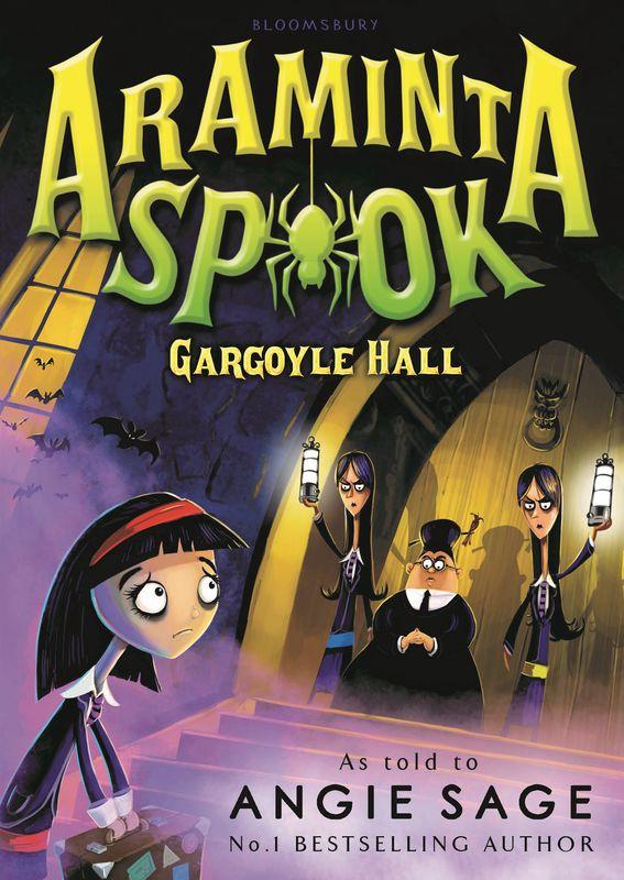 Angie Sage. Araminta Spook: Gargoyle Hall