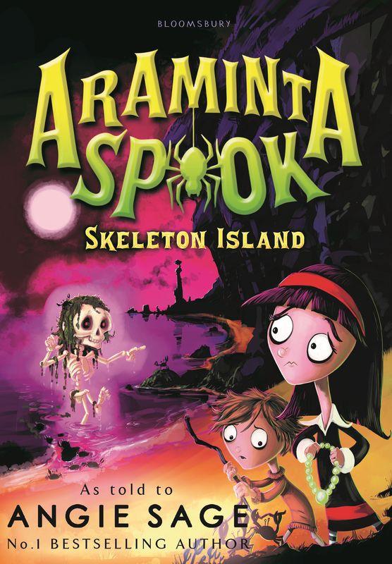 Angie Sage. Araminta Spook: Skeleton Island
