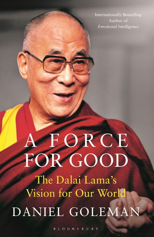 Daniel Goleman. A Force for Good