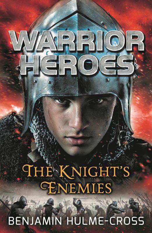 Warrior Heroes: The Knight's Enemies