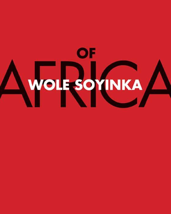Soyinka Wole Of Africa soyinka wole of africa