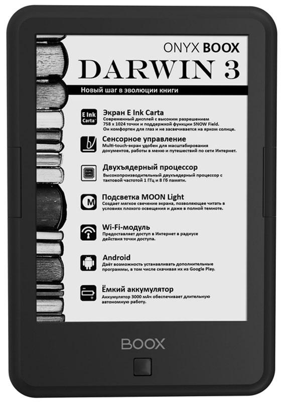 Onyx Boox Darwin 3, Black электронная книгаONYX DARWIN 3 BlackOnyx Boox Darwin 3 — это устройство для чтения электронных книг с современным экраном типа электронная бумага E Ink Carta с функцией SNOW Field и встроенной системой подсветки MOON Light. Ридер имеет выдающиеся технические характеристики: высокопроизводительный 2-ядерный процессор, 512 МБ оперативной и 8 ГБ встроенной памяти. Интегрированный модуль Wi-Fi и сенсорное управление в сочетании с полноценным браузером позволяют использовать устройство для серфинга в сети Интернет. Операционная система Android благодаря богатейшему выбору программ позволяет открывать текстовые файлы практически любых форматов и настраивать любые параметры текста для максимально комфортного чтения. Технология MOON Light позволяет пользоваться устройством в темноте или условиях плохого освещения, без вреда для зрения. При использовании данной функции создаётся мягкое свечение экрана, оптимальное для тёмных помещений. Дисплей E Ink Carta 6 дюймов имеет более светлую...