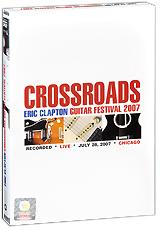 Eric Clapton: Crossroads Guitar Festival 2007 (2 DVD) 2010
