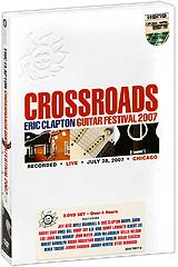 Eric Clapton: Crossroads Guitar Festival 2007 (2 DVD) 2011