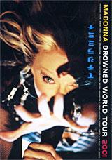 Madonna: Drowned World Tour 2001 madonna the confessions tour